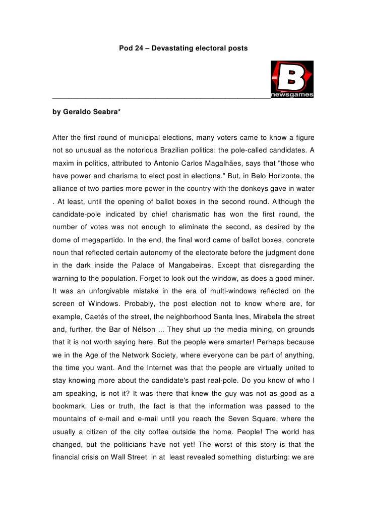 Pod 24 – Devastating electoral posts     _____________________________________________________  by Geraldo Seabra*   After...