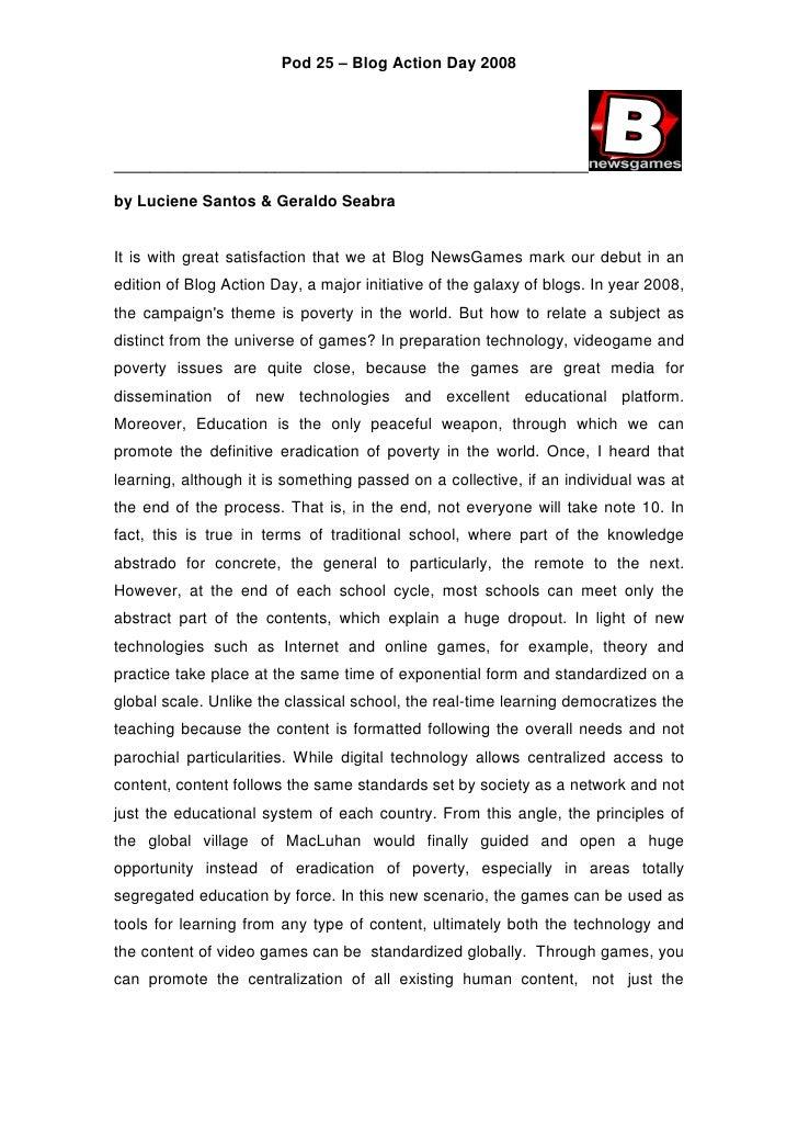 Pod 25 – Blog Action Day 2008     _____________________________________________________  by Luciene Santos & Geraldo Seabr...