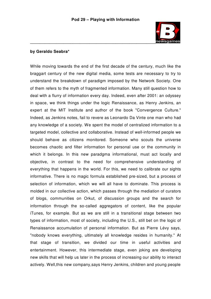 Pod 29 – Playing with Information     _____________________________________________________  by Geraldo Seabra*   While mo...