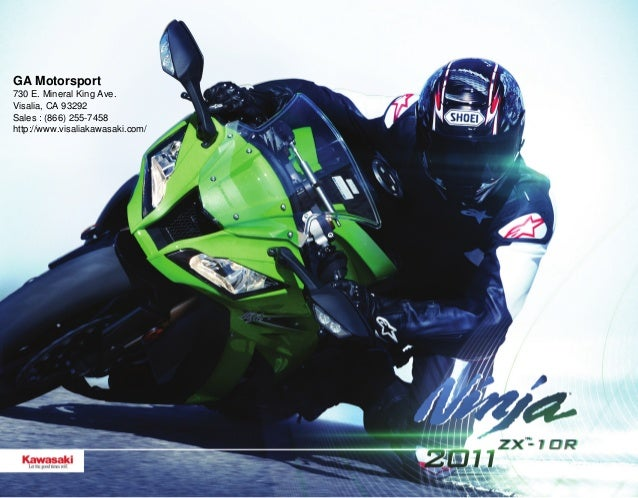GA Motorsport 730 E. Mineral King Ave. Visalia, CA 93292 Sales : (866) 255-7458 http://www.visaliakawasaki.com/