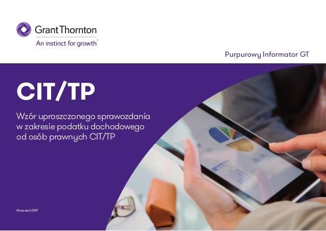 Purpurowy Informator GT Wrzesień 2017 CIT/TP Wzór uproszczonego sprawozdania w zakresie podatku dochodowego od osób prawny...