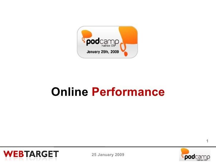 25 January 2009 Online  Performance