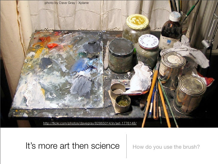 photo by Dave Gray - Xplane         http://flickr.com/photos/davegray/82865014/in/set-1776148/     It's more art then scien...