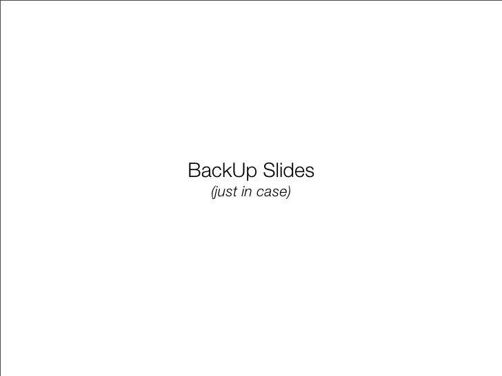BackUp Slides   (just in case)