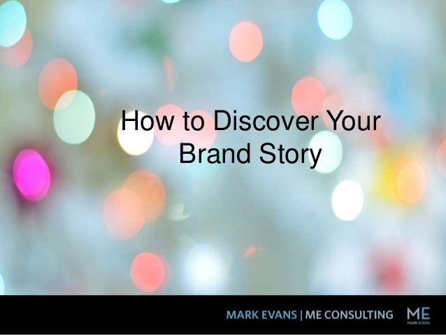How to Discover Your Brand Story