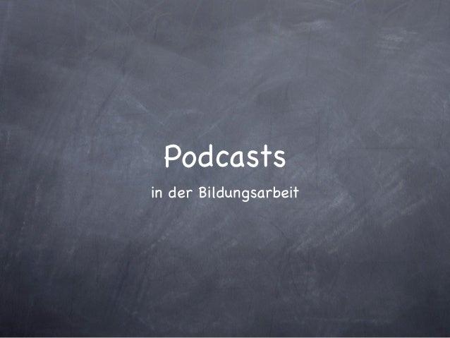 Podcastsin der Bildungsarbeit