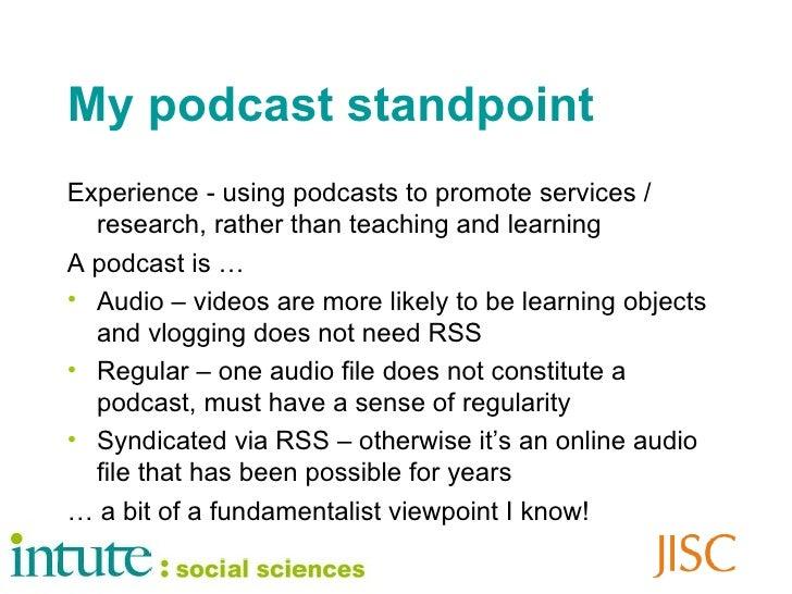 My podcasting life Slide 3