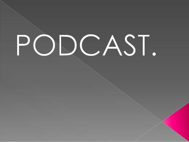 Definición O Un podcast es un archivo de audio gratuito, que puedes descargar y oír en tu ordenador o en un reproductor MP...