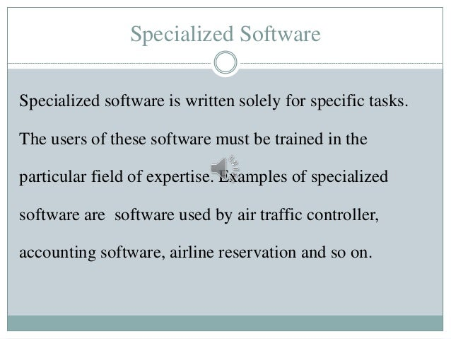 Define custom written software