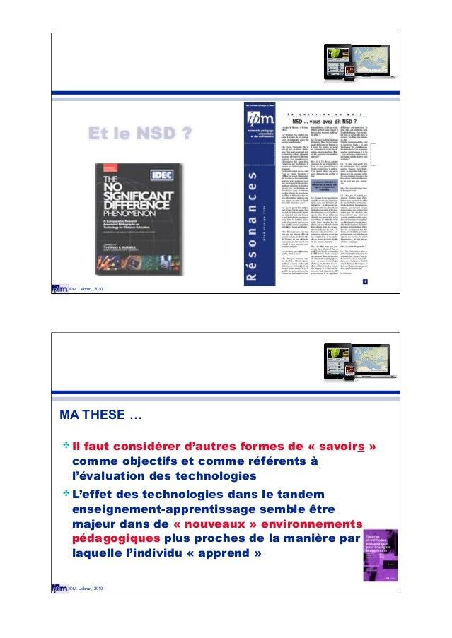"""© M. Lebrun, 2010 Et le NSD ? © M. Lebrun, 2010 """" Il faut considérer d'autres formes de «!savoirs!» comme objectifs et com..."""