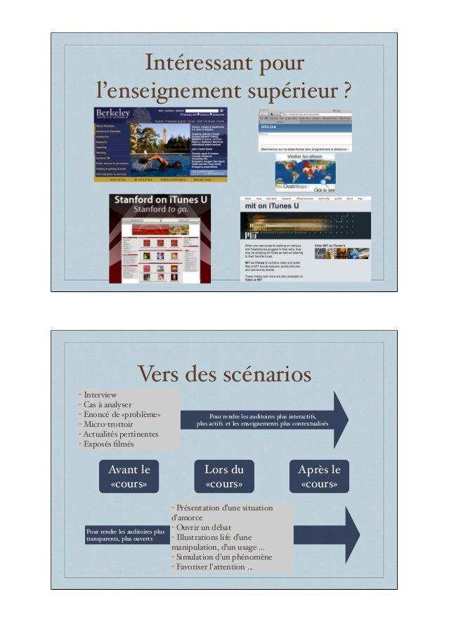 Intéressant pour l'enseignement supérieur ? Vers des scénarios Lors du «cours» Avant le «cours» Après le «cours» - Intervi...