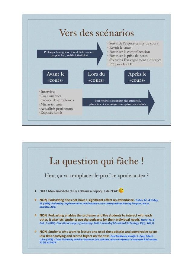 Vers des scénarios Lors du «cours» Avant le «cours» Après le «cours» - Interview - Cas à analyser - Enoncé de «problème» -...