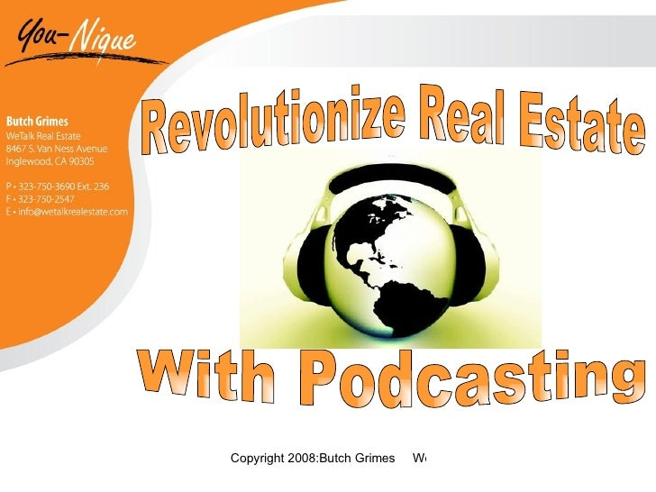 Revolutionize Real Estate  With Podcasting
