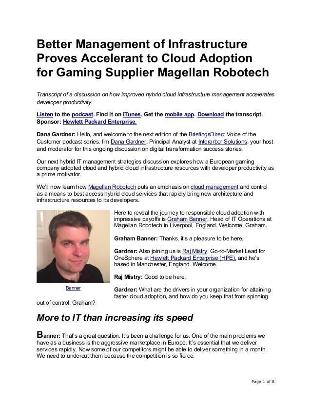 Page 1 of 8 Better Management of Infrastructure Proves Accelerant to Cloud Adoption for Gaming Supplier Magellan Robotech ...
