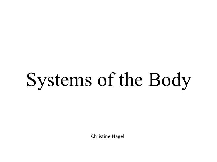Systems of the Body Christine Nagel