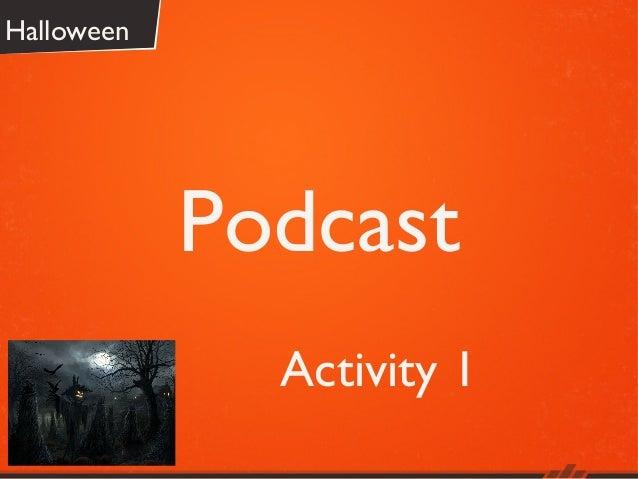 Halloween  Podcast Activity 1