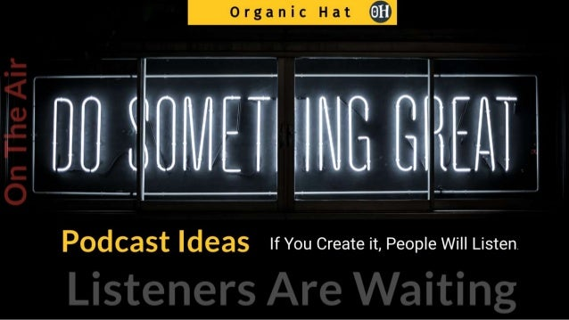 10 Creative Podcast ideas