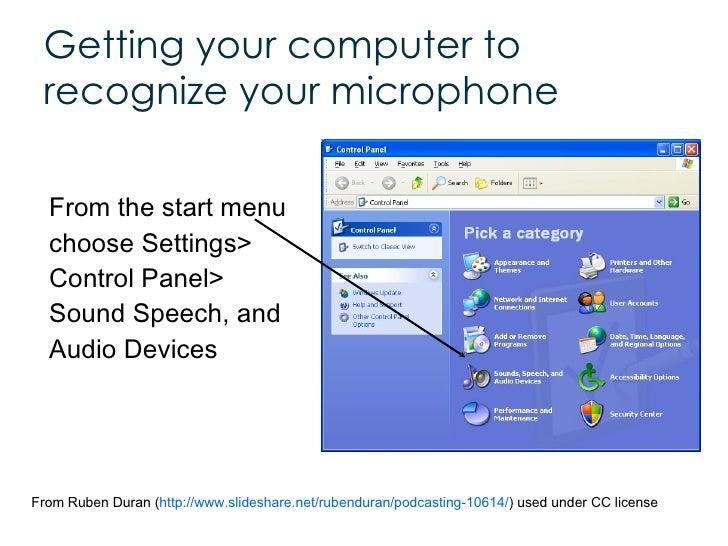 <ul><li>From the start menu  choose Settings>  Control Panel> Sound Speech, and Audio Devices </li></ul>Getting your compu...