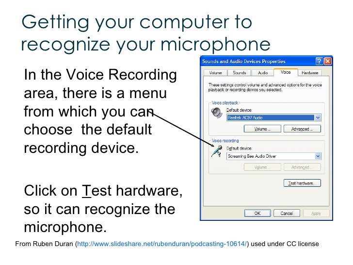 <ul><li>In the Voice Recording area, there is a menu from which you can choose  the default  recording device.  </li></ul>...
