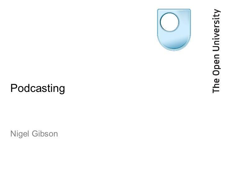 Podcasting Nigel Gibson