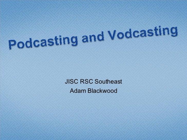 JISC RSC Southeast Adam Blackwood