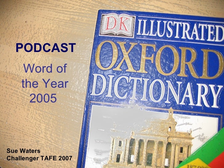 PODCAST Word of the Year 2005   Sue Waters  Challenger TAFE 2007