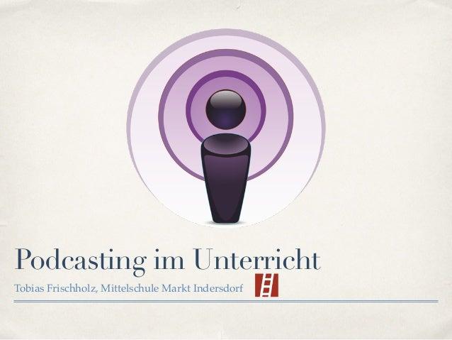 Podcasting im Unterricht