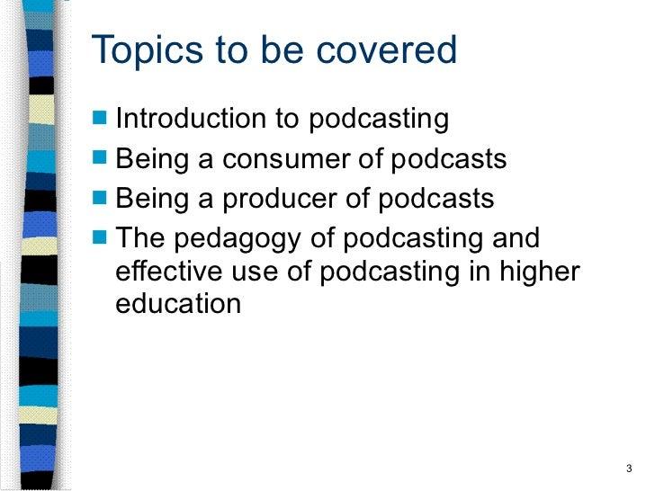 Podcasting intro 13jul11 Slide 3