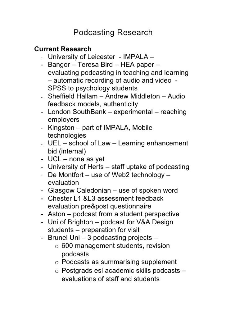 Podcasting Research Current Research  - University of Leicester - IMPALA –  - Bangor – Teresa Bird – HEA paper –     evalu...