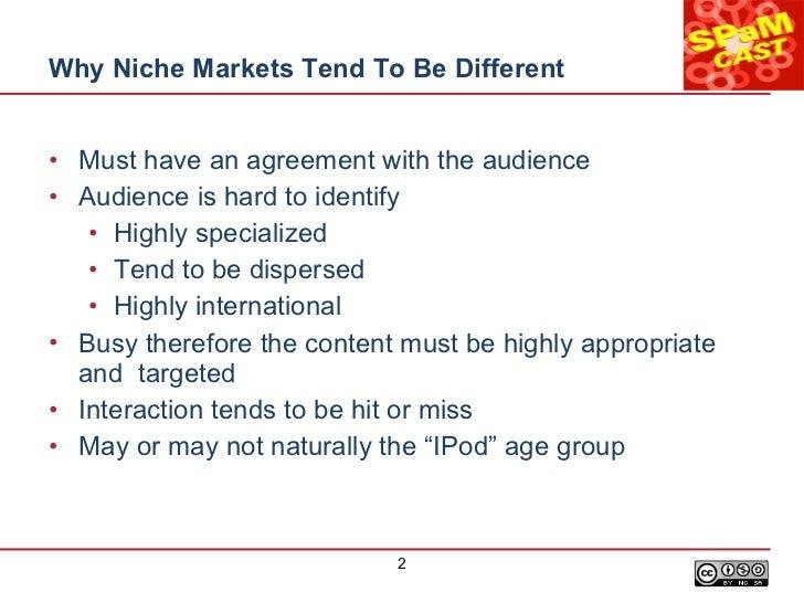 Podcasting to a Niche Market Slide 2