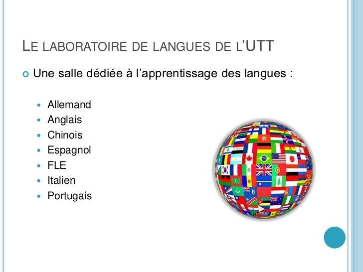 Le laboratoire de langues de l'UTT<br />Une salle dédiée à l'apprentissage des langues :<br />Allemand<br />Anglais<br />C...