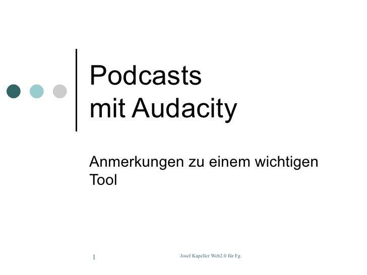 Podcasts mit Audacity Anmerkungen zu einem wichtigen Tool