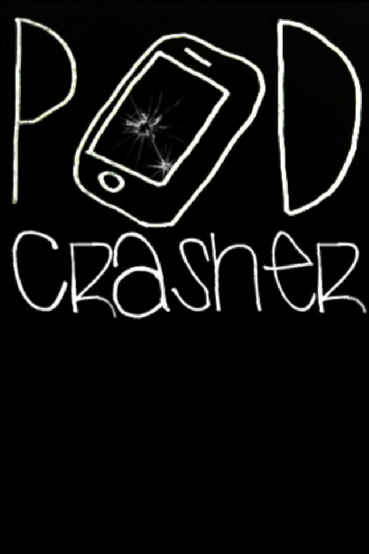 Podcrasher