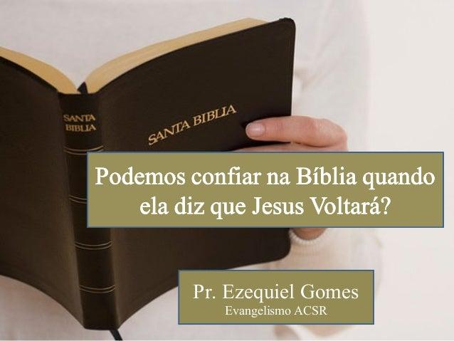 Pr. Ezequiel Gomes Evangelismo ACSR