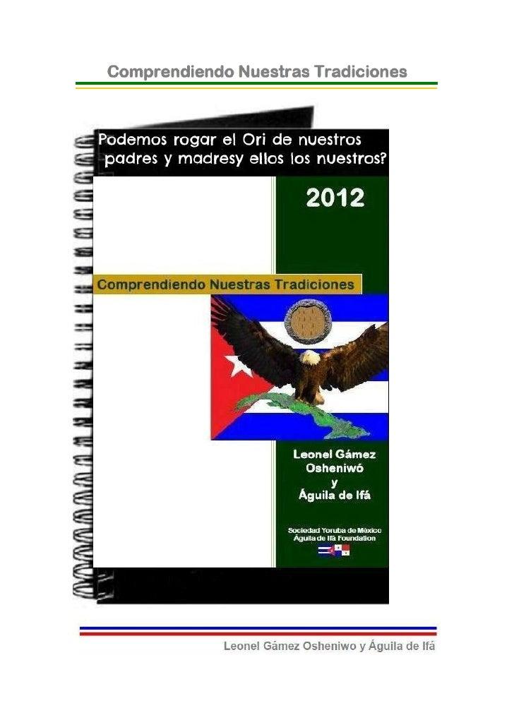 © 2012-BIBLIOTECAS SOCIEDAD YORUBA DE MEXICO Y AGUILADE IFA FOUNDATION- EJEMPLAR GRATUITO-¿Podemos rogar el Orí de nuestro...