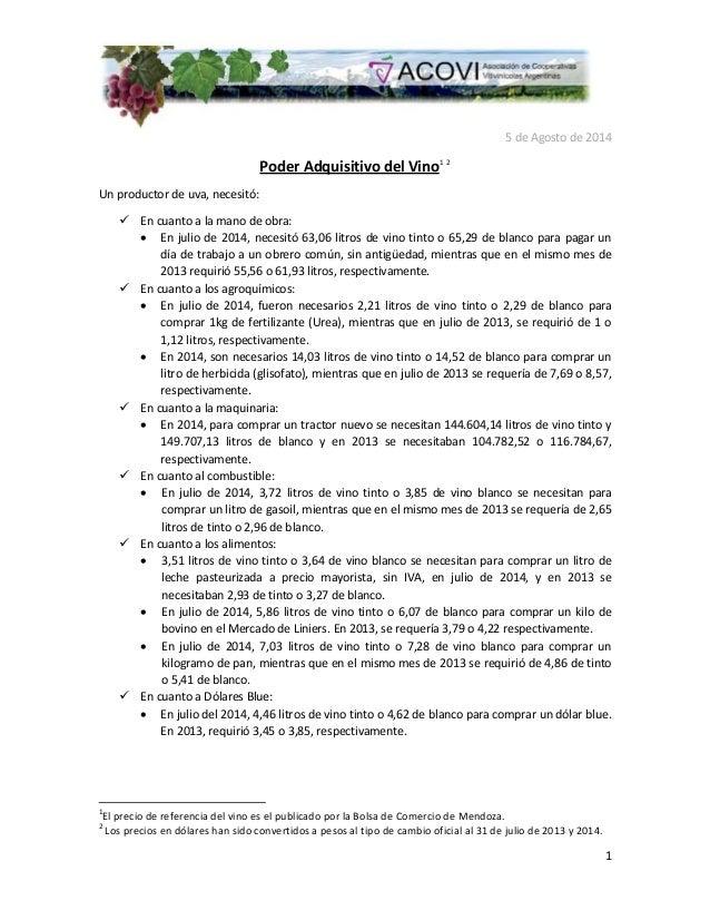 1 5 de Agosto de 2014 Poder Adquisitivo del Vino1 2 Un productor de uva, necesitó:  En cuanto a la mano de obra:  En jul...