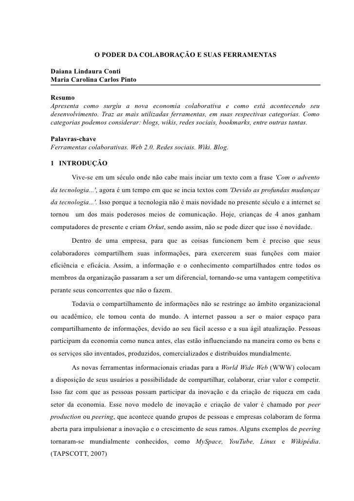 O PODER DA COLABORAÇÃO E SUAS FERRAMENTAS  Daiana Lindaura Conti Maria Carolina Carlos Pinto  Resumo Apresenta como surgiu...