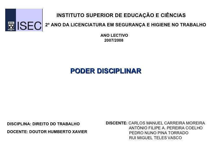 INSTITUTO SUPERIOR DE EDUCAÇÃO E CIÊNCIAS   2º ANO DA LICENCIATURA EM SEGURANÇA E HIGIENE NO TRABALHO ANO LECTIVO 2007/200...
