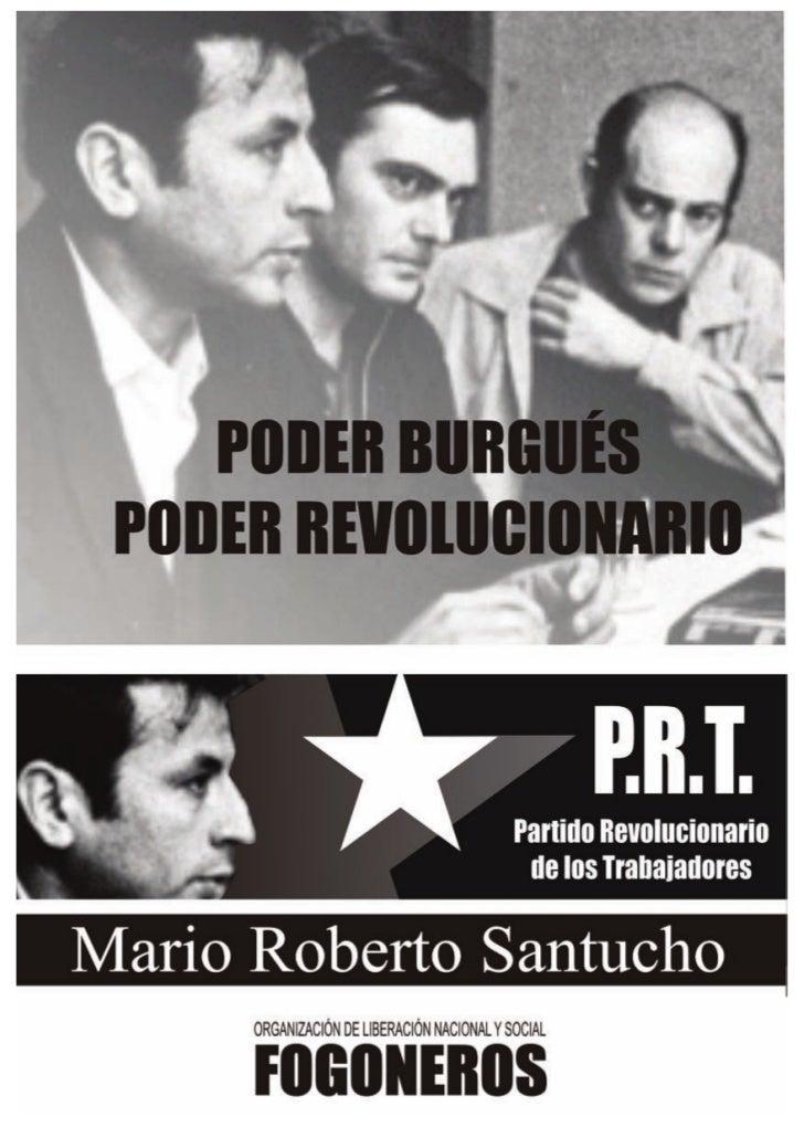 """Este trabajo fue redactado por M. R. Santucho el 23 de agosto de 1974, y publi-cado el mismo año por """"Ediciones El Combati..."""