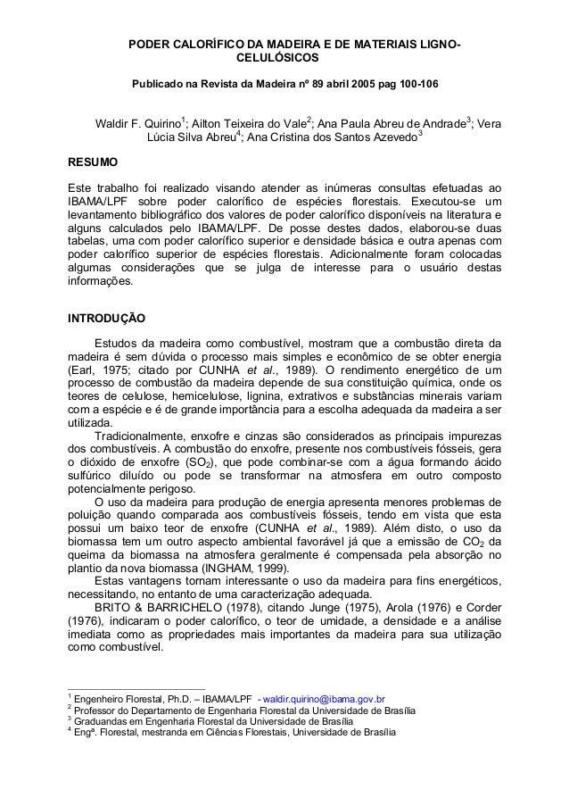 PODER CALORÍFICO DA MADEIRA E DE MATERIAIS LIGNO-                            CELULÓSICOS              Publicado na Revista...