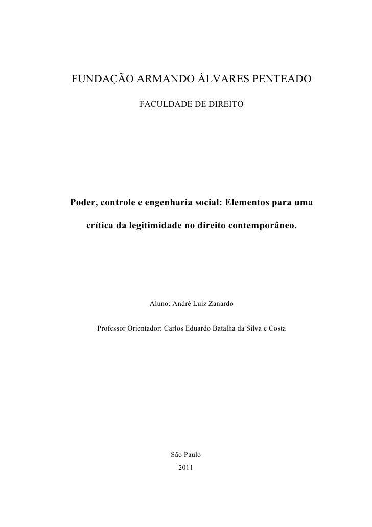 FUNDAÇÃO ARMANDO ÁLVARES PENTEADO                   FACULDADE DE DIREITOPoder, controle e engenharia social: Elementos par...