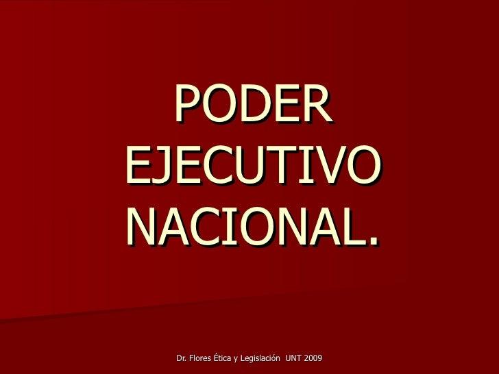 PODER EJECUTIVO NACIONAL.