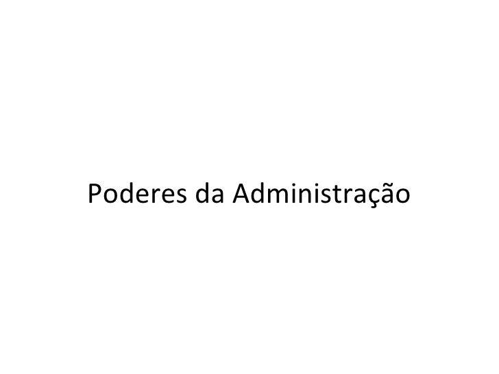 Poderes da Administração