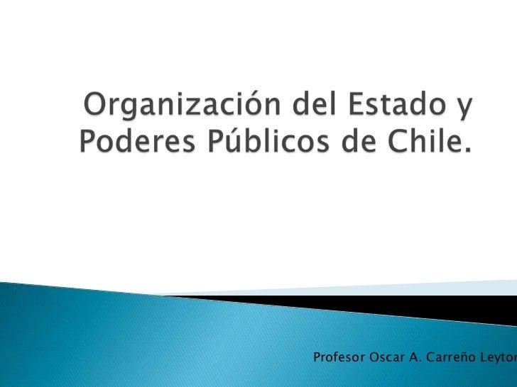 Profesor Oscar A. Carreño Leyton