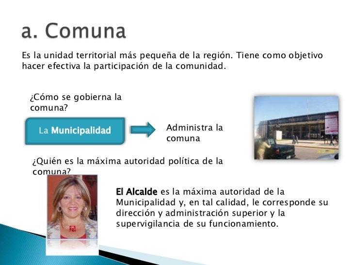 Es la unidad territorial más pequeña de la región. Tiene como objetivohacer efectiva la participación de la comunidad. ¿Có...