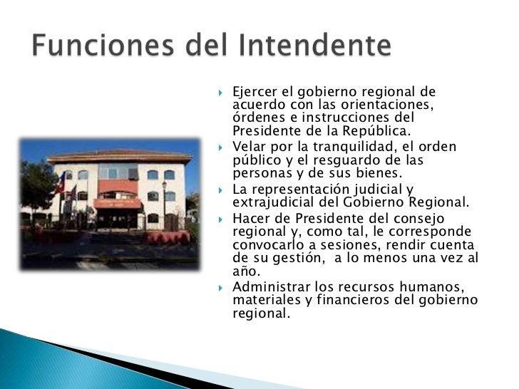    Ejercer el gobierno regional de    acuerdo con las orientaciones,    órdenes e instrucciones del    Presidente de la R...
