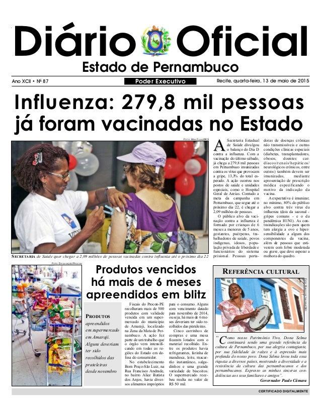 Diário OficialEstado de Pernambuco Poder Executivo Recife, quarta-feira, 13 de maio de 2015Ano XCII • N0 87 CERTIFICADO DI...