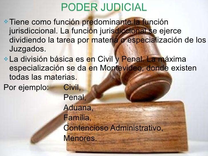 <ul><li>Tiene como función predominante la función jurisdiccional. La función jurisdiccional se ejerce dividiendo la tarea...