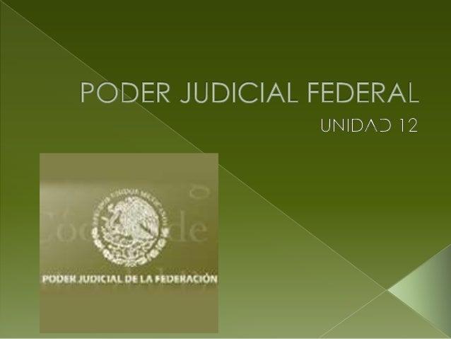 SI BIEN NO ES PODER CON FACULTAD DE MANDO, COMO EL EJECUTIVO Y EN ALGUNOS CASOS EL LEGISLATIVO, AL SER EL ENCARGADO DE APL...