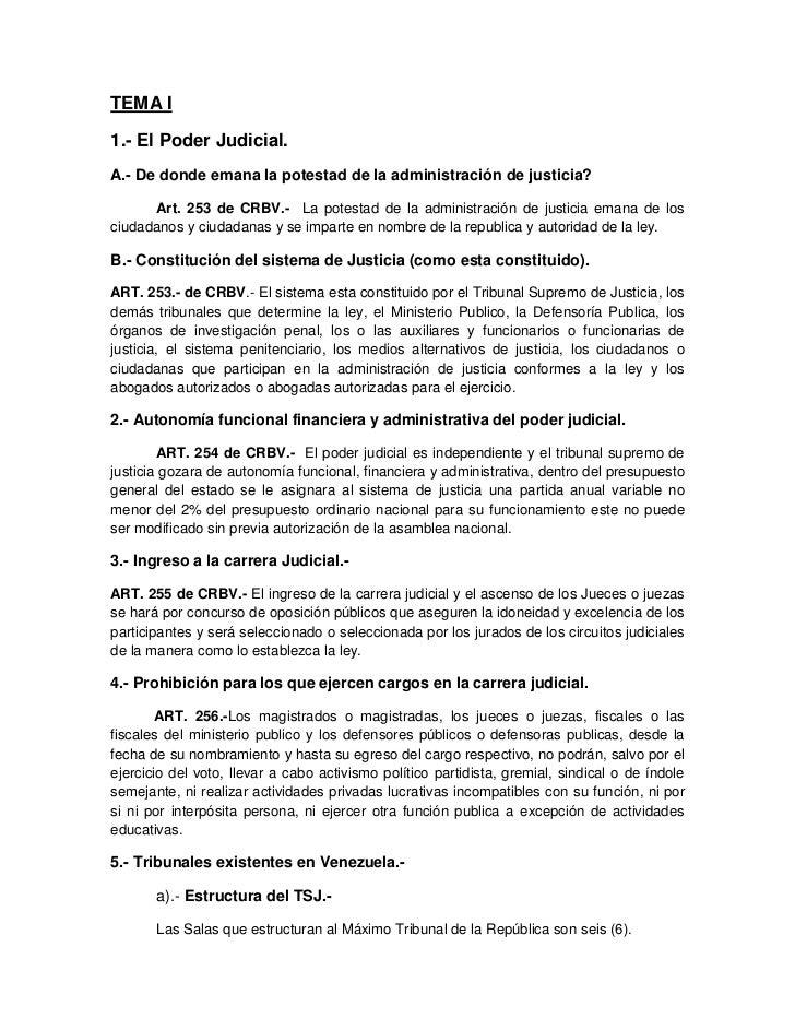 TEMA I1.- El Poder Judicial.A.- De donde emana la potestad de la administración de justicia?      Art. 253 de CRBV.- La po...